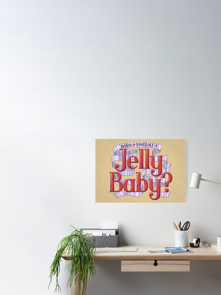 Alternate view of Would You Like a Jelly Baby? Poster