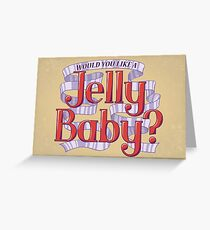 Would You Like a Jelly Baby? Greeting Card