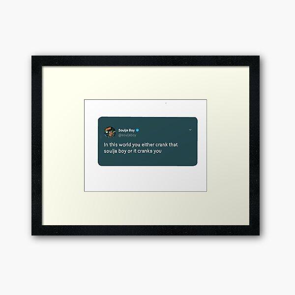 SOULJA BOY TWEET Framed Art Print