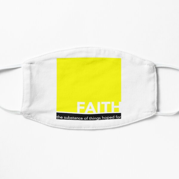 Faith - The substance of things hoped for - bold design Flat Mask