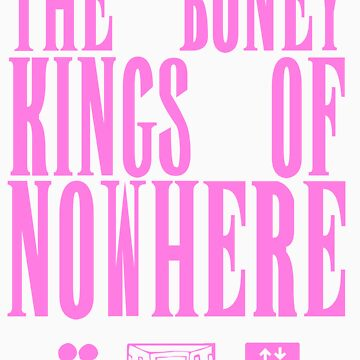The Boney Kings of Nowhere -Pink by Aaran225