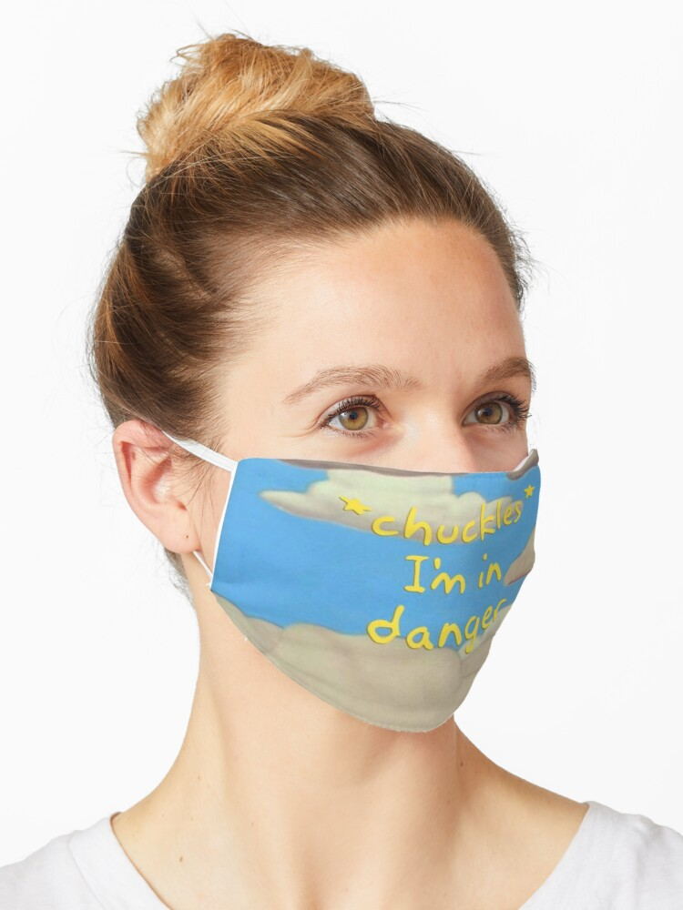 Ralph Chuckles I M In Danger Mask By Daisies123 Redbubble Featured chuckles, i'm in danger memes see all. redbubble