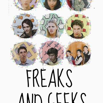 Freaks and Geeks by wordofshay