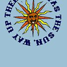 If I Was The Sun Way Up There by Placeholder Tees