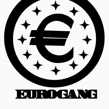 EuroGang by imjesuschrist