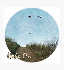 Hike On Photographic Print