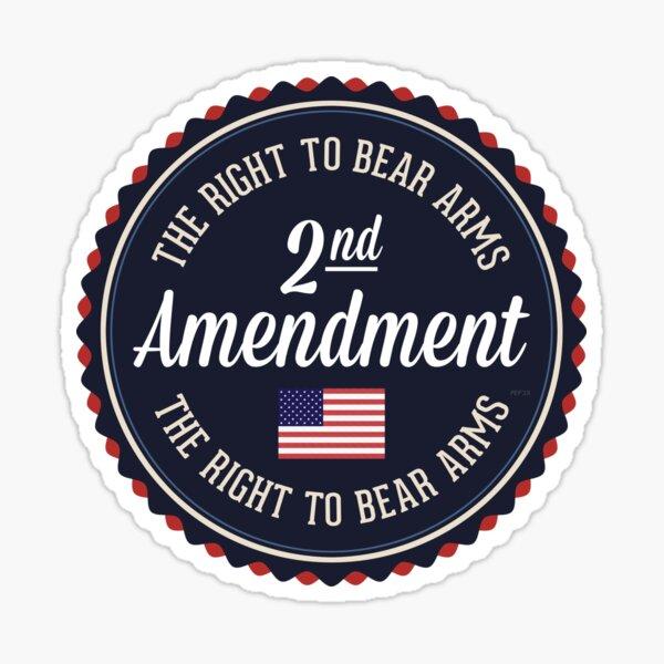 Second Amendment Sticker