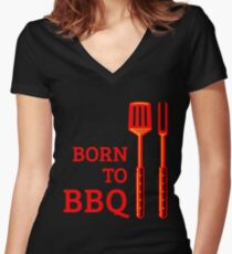 Born To BBQ Women's Fitted V-Neck T-Shirt