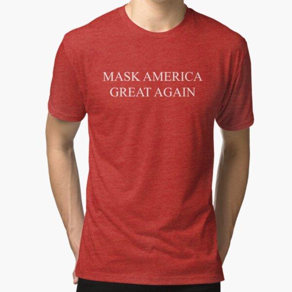Mask America Great Again (red) Tri-blend T-Shirt