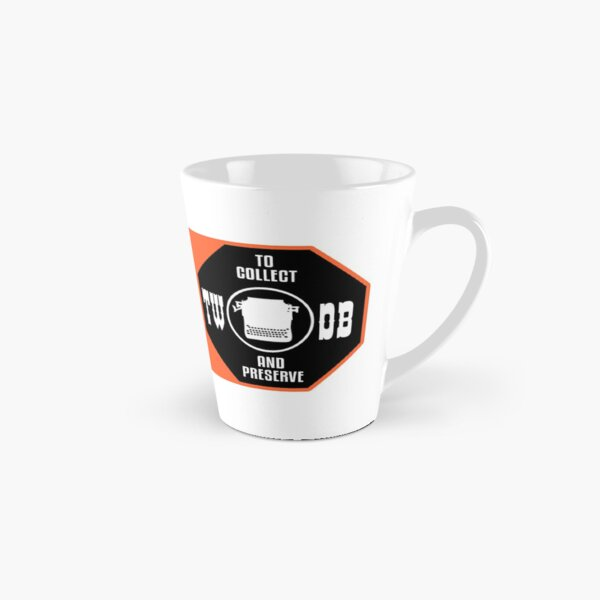 To Collect and Preserve Typewriters - TWDB Official Field Research Team Tall Mug