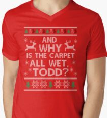 And why is the carpet all wet, Todd? Men's V-Neck T-Shirt