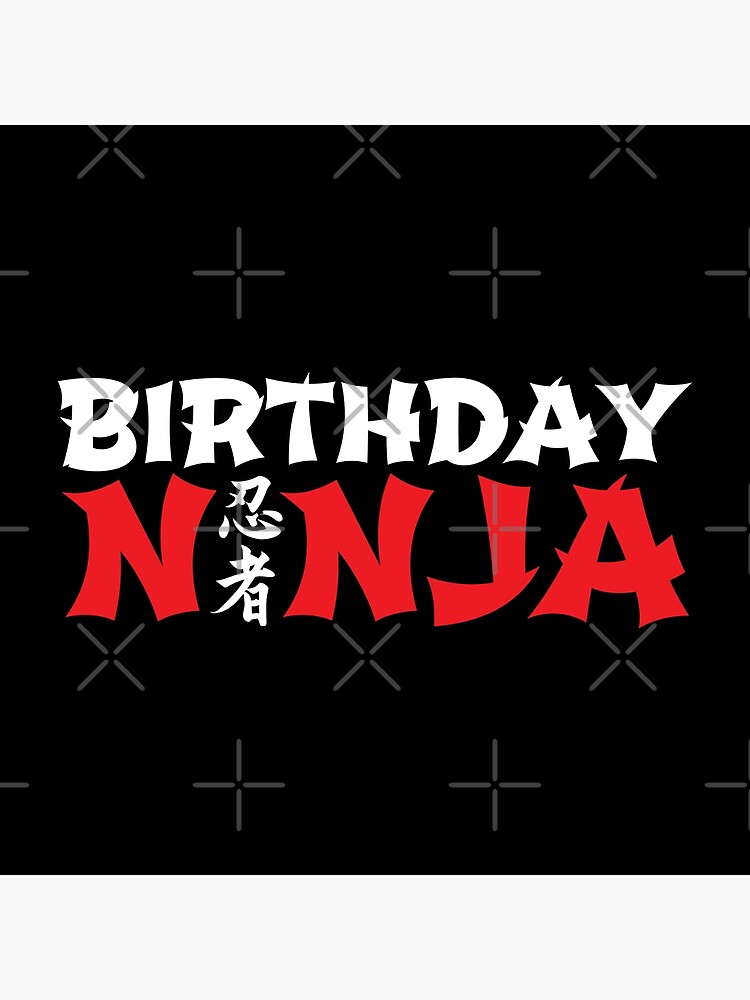 Birthday Ninja - Home Birthday Party - Birthday Gift by teemixer