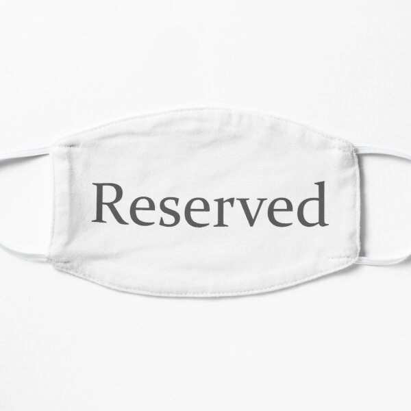 Reserved Flat Mask
