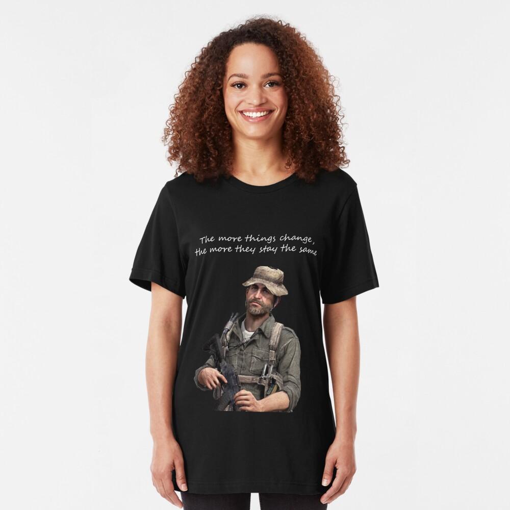 Cuantas más cosas cambian, más se quedan igual Camiseta ajustada