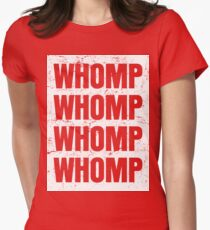 Whomp Whomp Whomp (Repeat) Womens Fitted T-Shirt