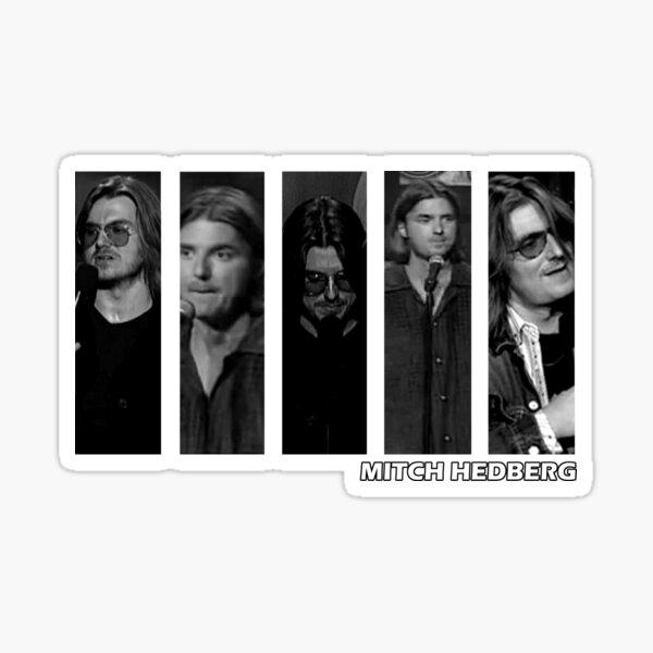 Mitch Hedberg Black and White Sticker