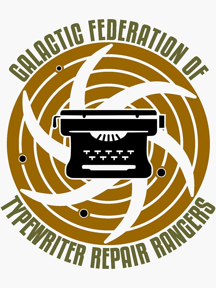 Galactic Federation of Typewriter Repair Rangers by TWDB