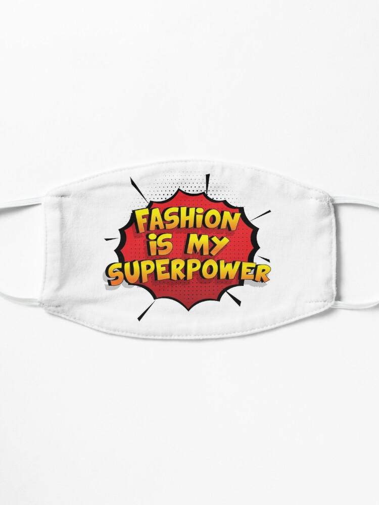 Alternative Ansicht von Fashion ist mein Superpower Lustiges Fashion Designgeschenk Maske