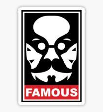 Make Him Famous Sticker