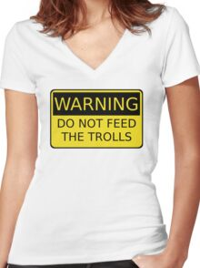 Do Not Feed The Trolls Women's Fitted V-Neck T-Shirt