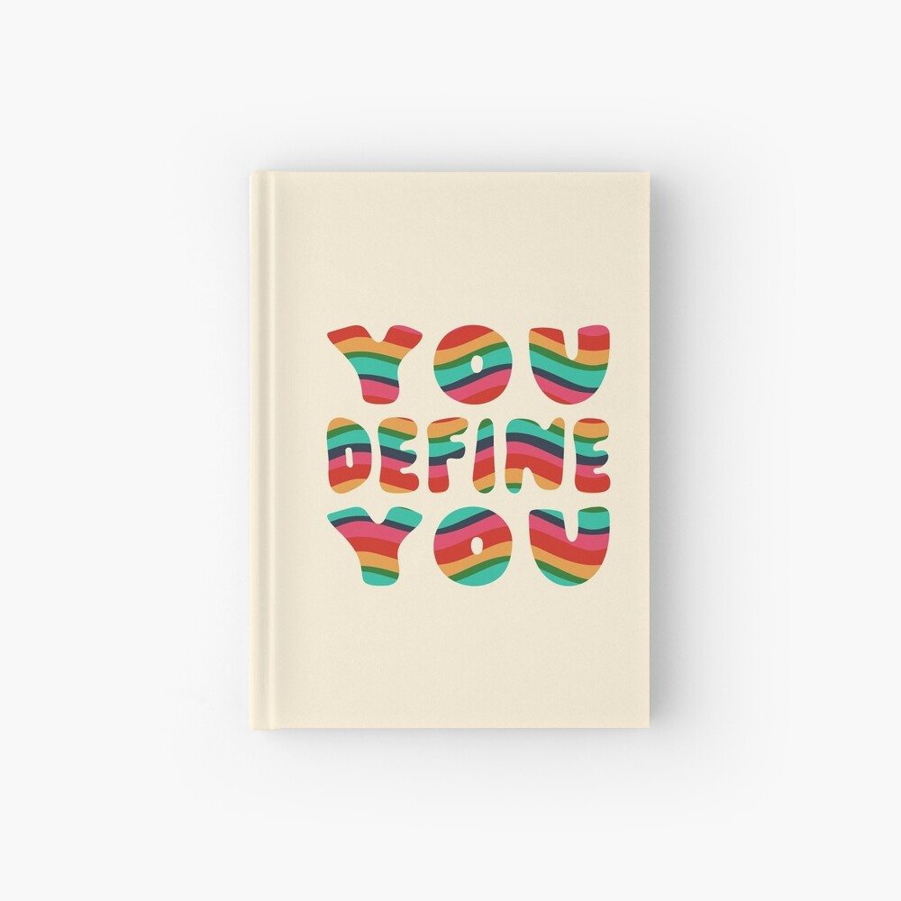 You Define You Hardcover Journal