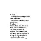 Be Calm Fun Lyrics by cmarie159