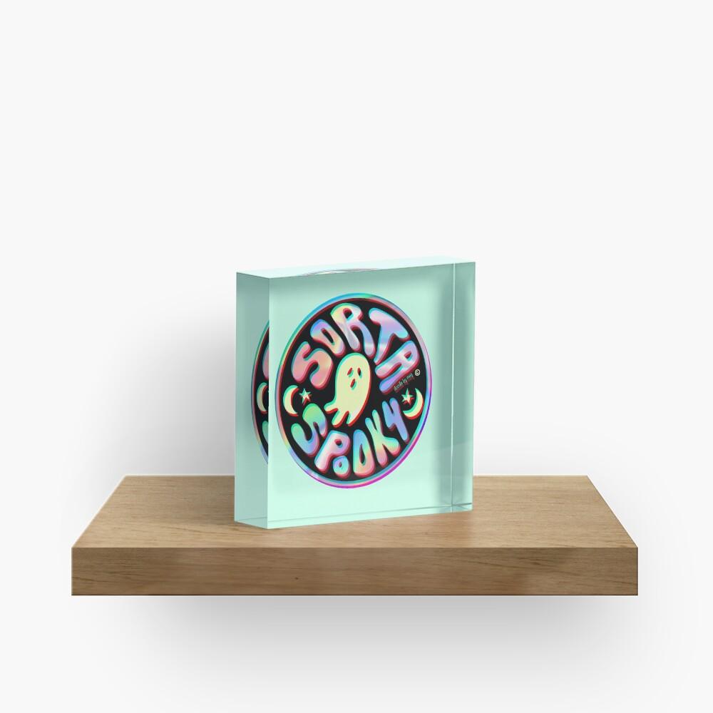 Holo Sorta Spooky ©  Acrylic Block