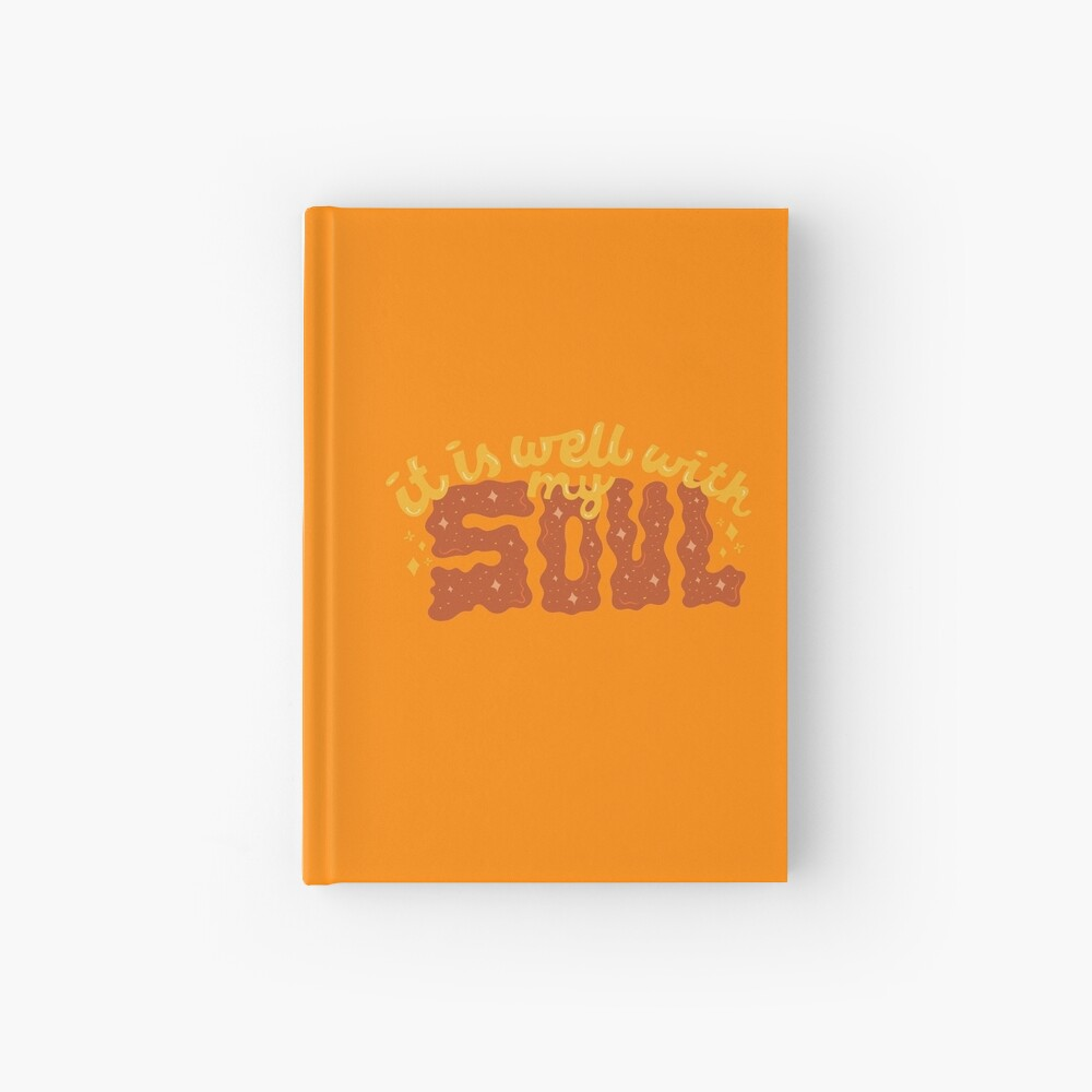 It is well with my Soul Hardcover Journal