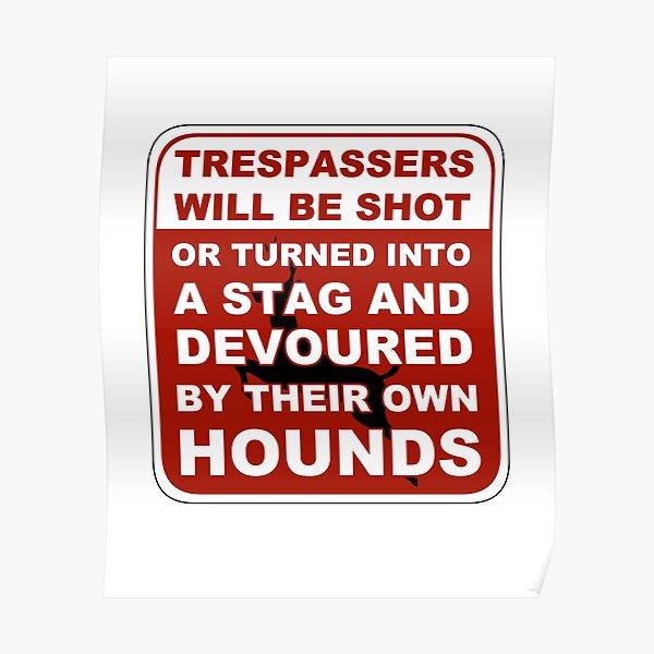 Trespasser Sign Poster