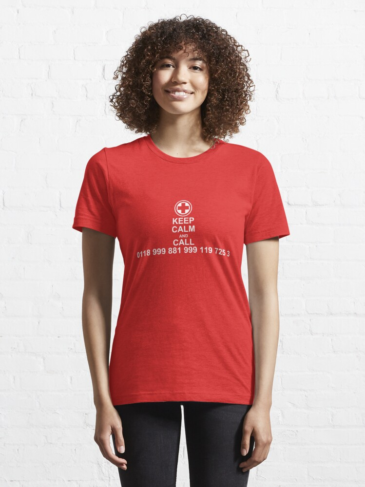 Alternate view of Keep Calm and Call 0118 999 881 999 119 725 3 Essential T-Shirt