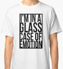 Glass Case of Emotion Classic T-Shirt