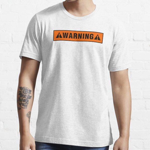 Warning label T-shirt Essential T-Shirt