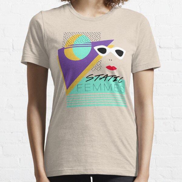 Static Femmes /// 80s Design Essential T-Shirt