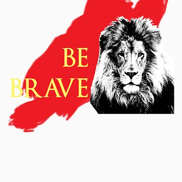 Be Brave by babydollchic