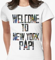 Welcome to New York Papi Women's Fitted T-Shirt