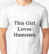 This Girl Loves Hamsters  Unisex T-Shirt