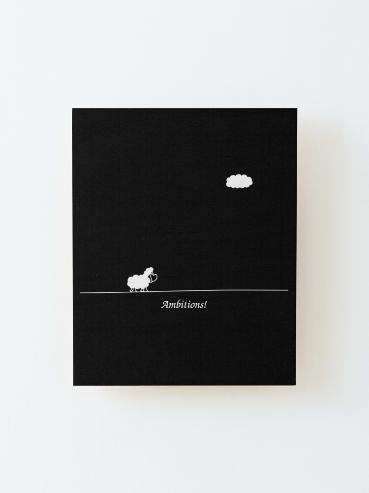 Alternate view of Ambitions! Mounted Print
