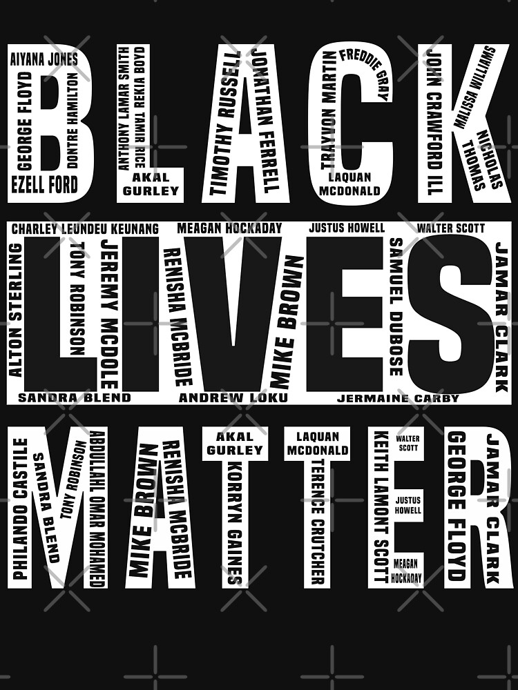Black Lives Matters With All the Names of the Victims by Noahlaz