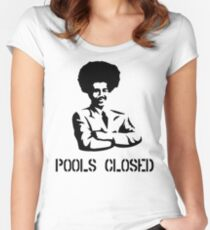 POOLS CLOSED Women's Fitted Scoop T-Shirt