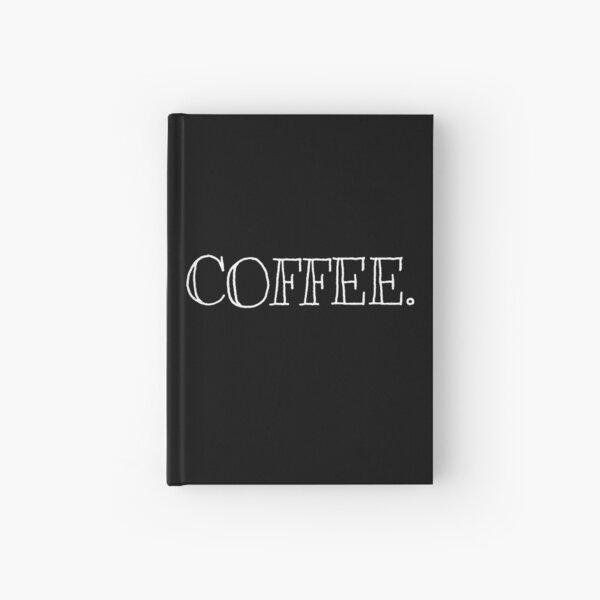 COFFEE. Hardcover Journal