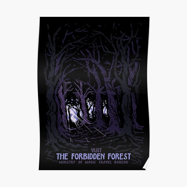Visit The Forbidden Forest travel poster Poster