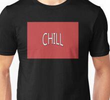 Netflix n' chill? Unisex T-Shirt