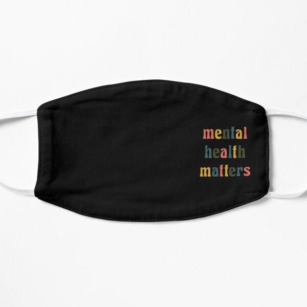 Mental Health Matters Flat Mask