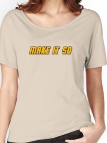 Make It So Women's Relaxed Fit T-Shirt