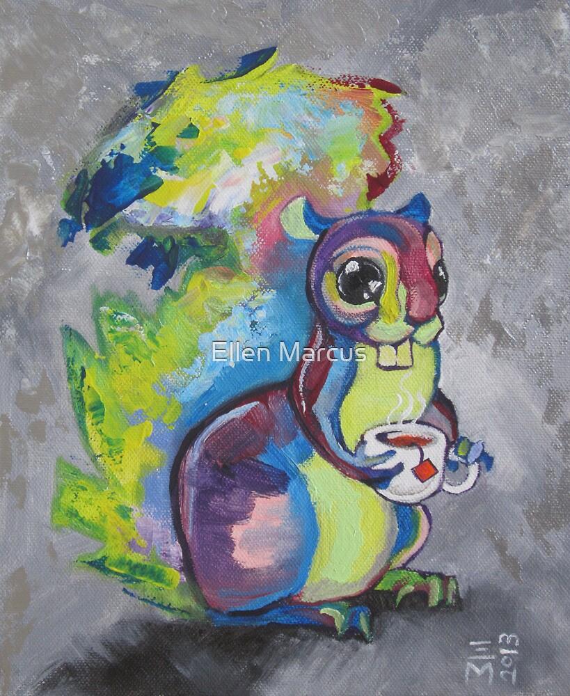 Tea Squirrel  by Ellen Marcus