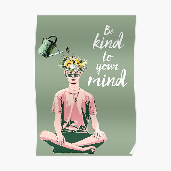 be kind to your mind Poster