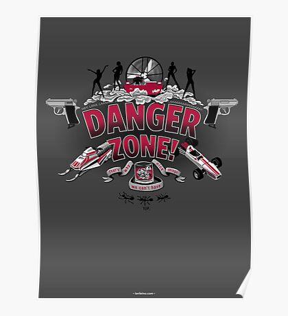 Danger Zone! Poster