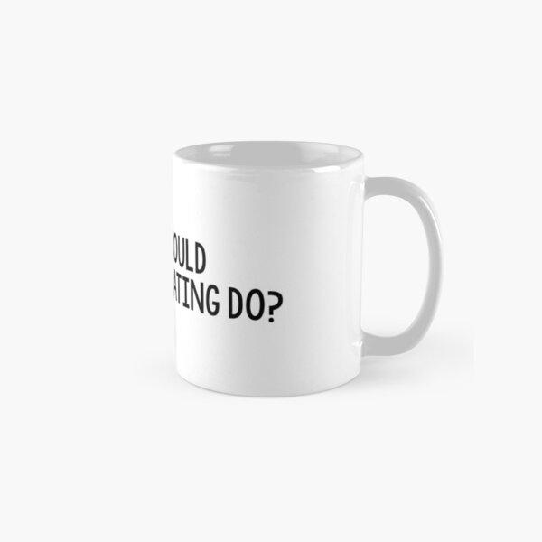 what would annalise keating do? Classic Mug
