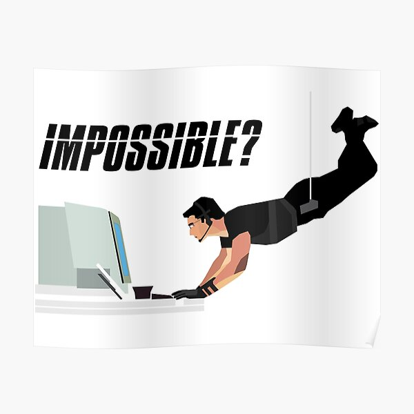 Impossible? : Mission Impossible I, Langley scene Poster
