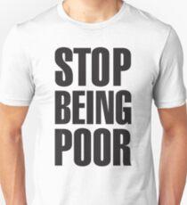 Stop Being Poor (Paris Hilton Slim Fit T-Shirt